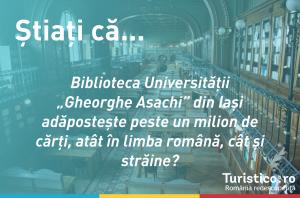 """Știați că… Biblioteca Universității """"Gheorghe Asachi"""" din Iași adăpostește peste un milion de cărți, atât în limba română, cât și străine?"""